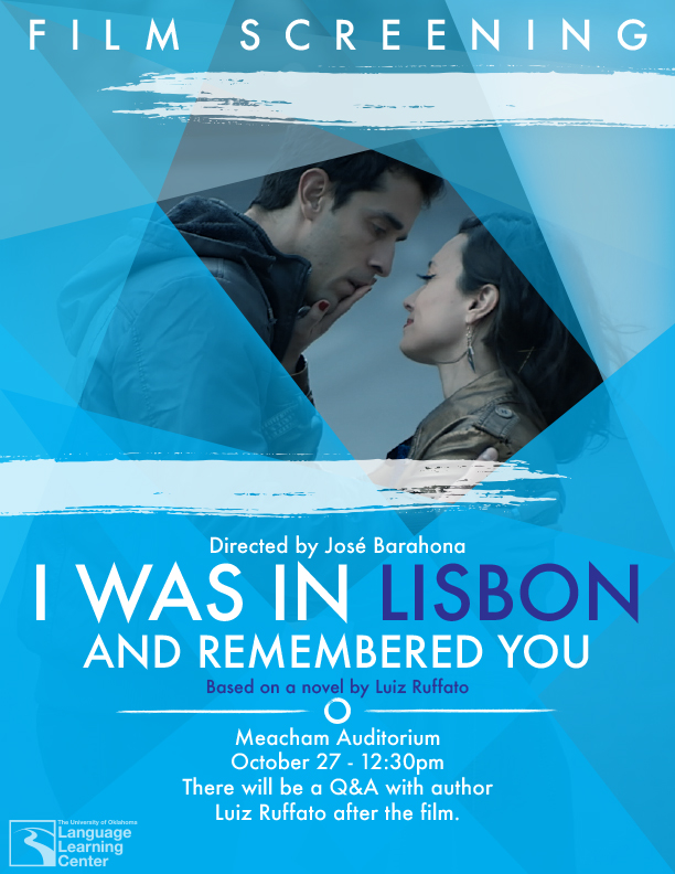 Film Screening - I was in Lisbon and Remember You @ Meacham Auditorium,  Oklahoma Memorial Union | Norman | Oklahoma | United States